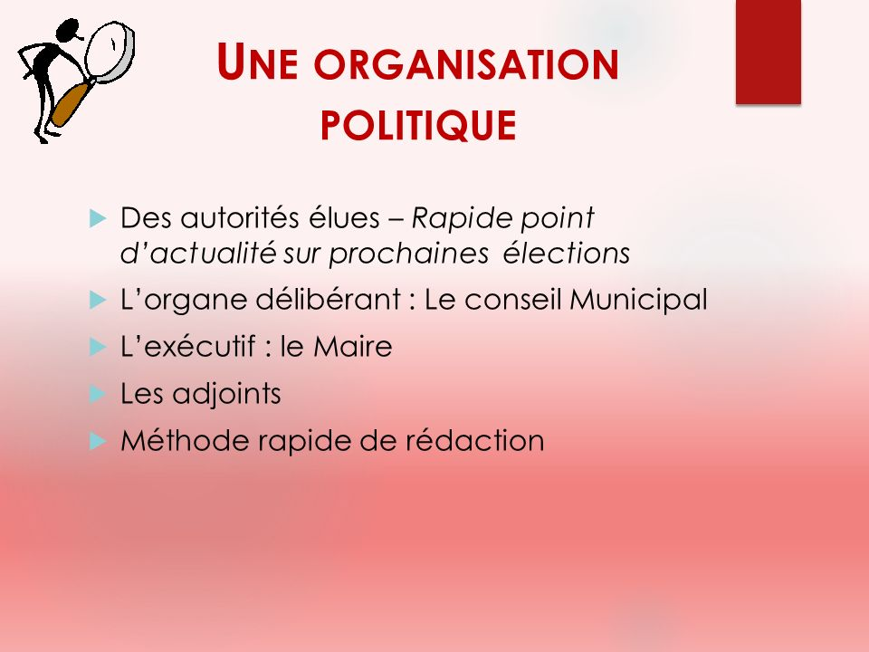 Une organisation politique