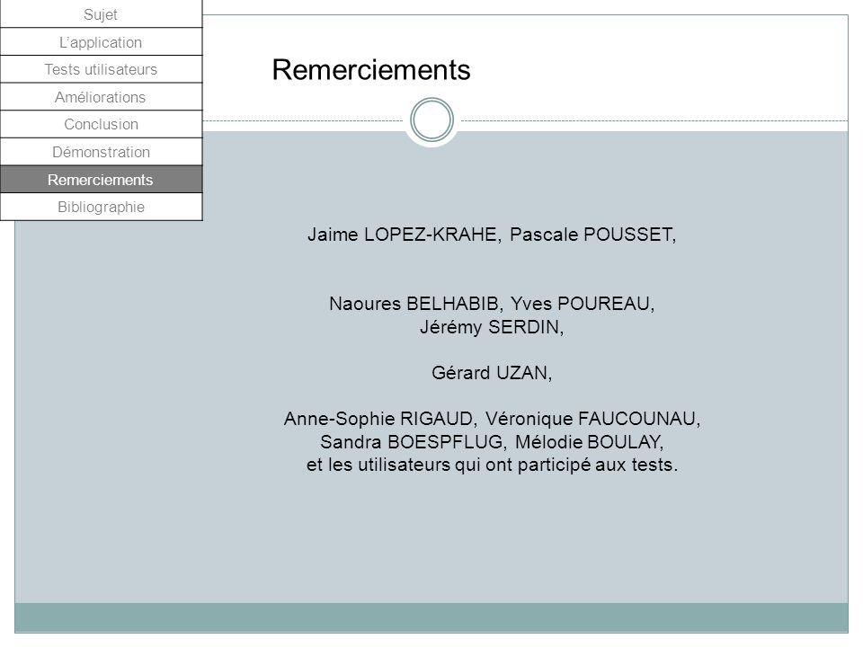 Remerciements Jaime LOPEZ-KRAHE, Pascale POUSSET,