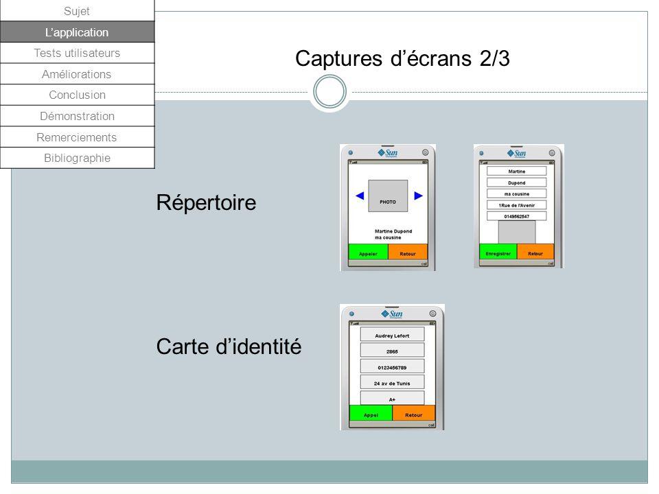 Captures d'écrans 2/3 Répertoire Carte d'identité Sujet L'application