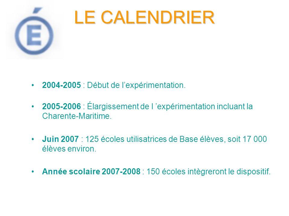 LE CALENDRIER 2004-2005 : Début de l'expérimentation.