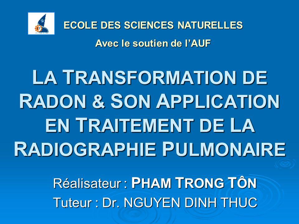 Réalisateur : PHAM TRONG TÔN Tuteur : Dr. NGUYEN DINH THUC