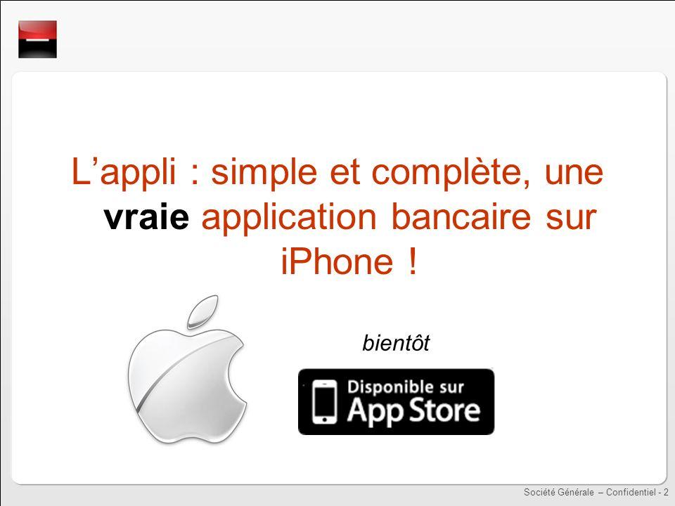L'appli : simple et complète, une vraie application bancaire sur iPhone !