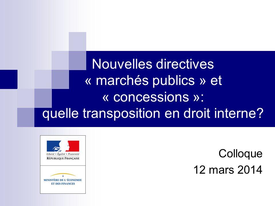 Nouvelles directives « marchés publics » et « concessions »: quelle transposition en droit interne
