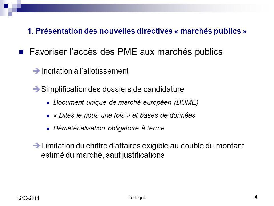 1. Présentation des nouvelles directives « marchés publics »