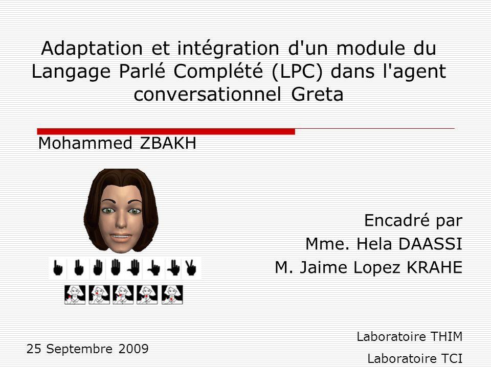 Adaptation et intégration d un module du Langage Parlé Complété (LPC) dans l agent conversationnel Greta