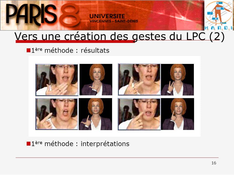 Vers une création des gestes du LPC (2)