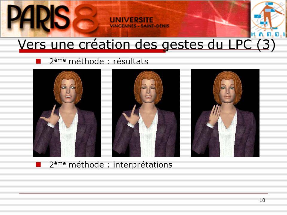 Vers une création des gestes du LPC (3)
