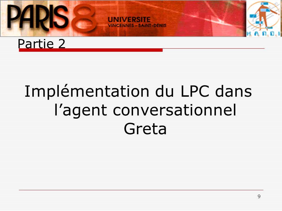 Implémentation du LPC dans l'agent conversationnel Greta