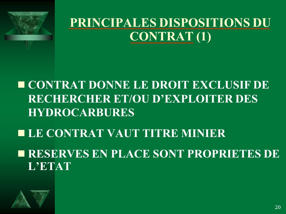 PRINCIPALES DISPOSITIONS DU CONTRAT (1)