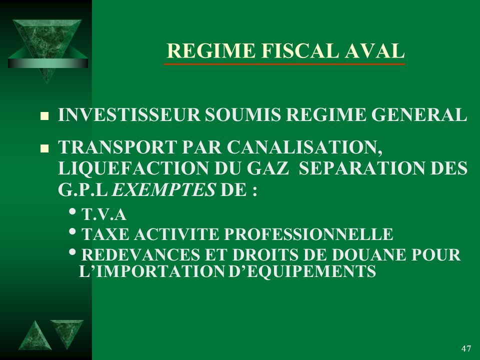 REGIME FISCAL AVAL INVESTISSEUR SOUMIS REGIME GENERAL