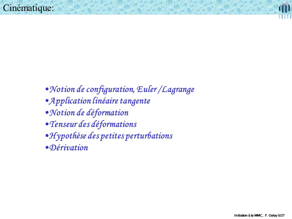 Notion de configuration, Euler /Lagrange Application linéaire tangente