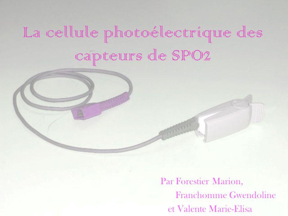 La cellule photoélectrique des capteurs de SPO2