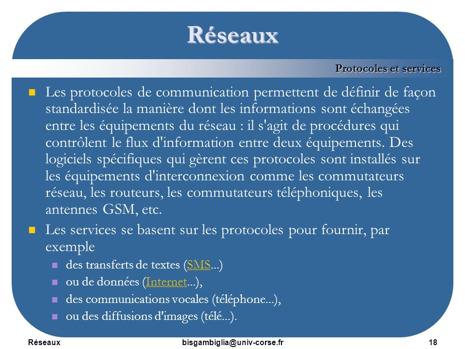Réseaux Protocoles et services.