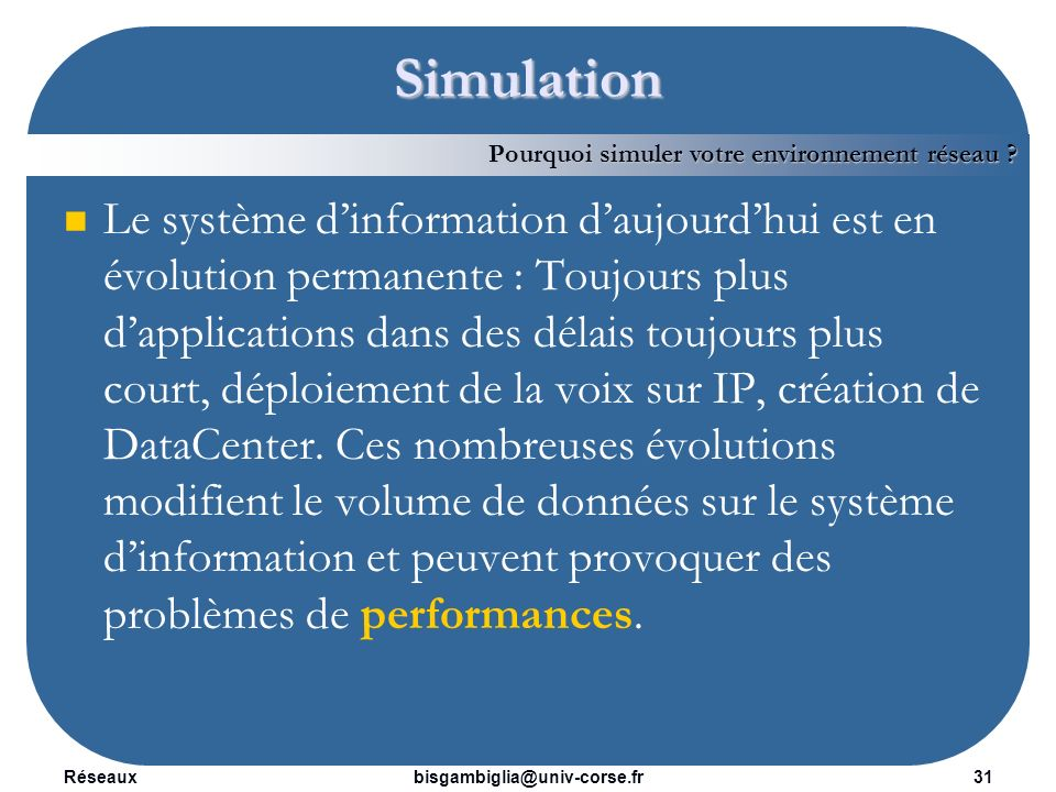 Simulation Pourquoi simuler votre environnement réseau