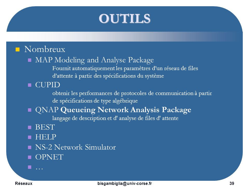 OUTILS Nombreux MAP Modeling and Analyse Package CUPID