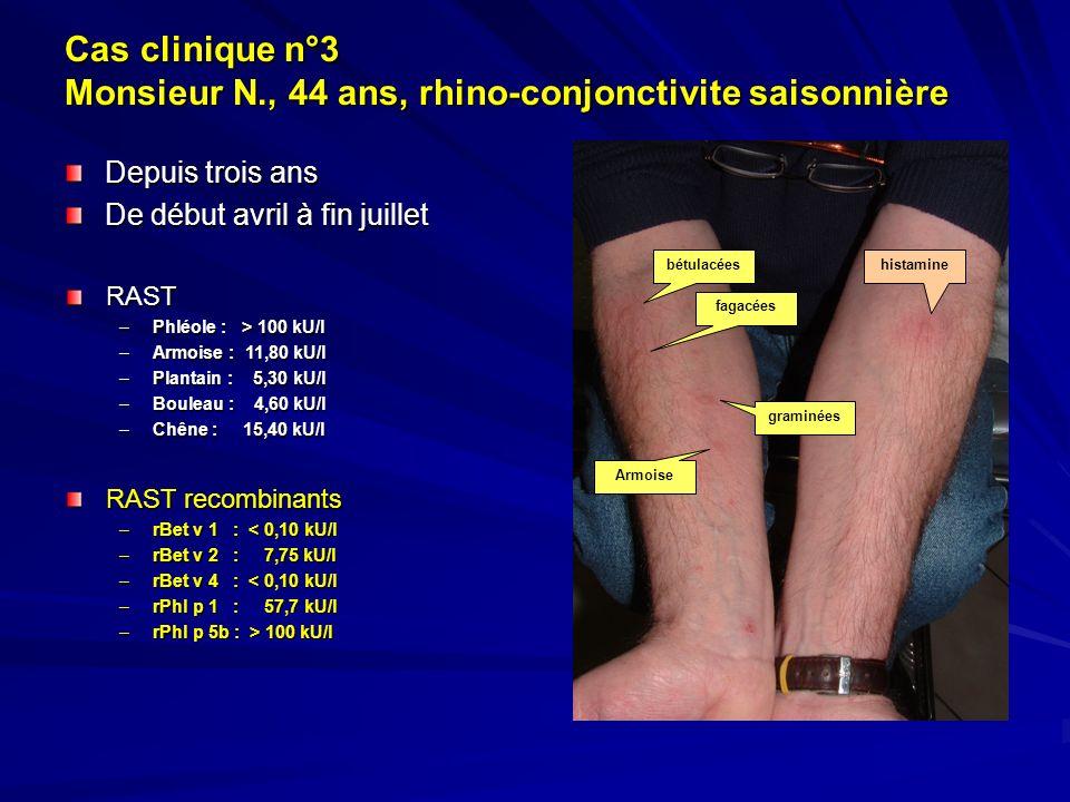 Cas clinique n°3 Monsieur N., 44 ans, rhino-conjonctivite saisonnière
