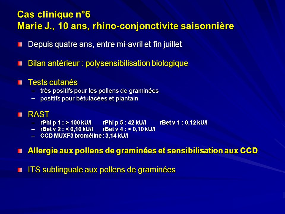 Cas clinique n°6 Marie J., 10 ans, rhino-conjonctivite saisonnière