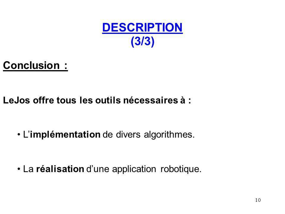 DESCRIPTION (3/3) Conclusion :
