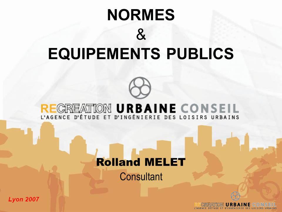 NORMES EQUIPEMENTS PUBLICS