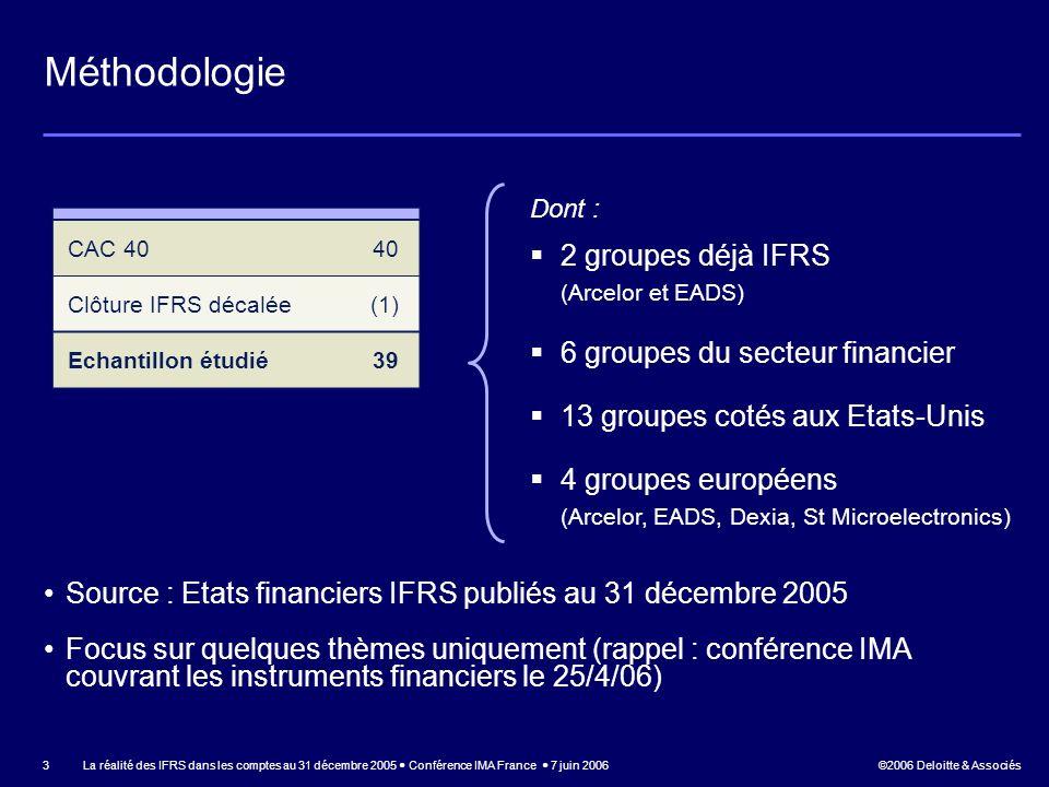 Méthodologie 2 groupes déjà IFRS (Arcelor et EADS)
