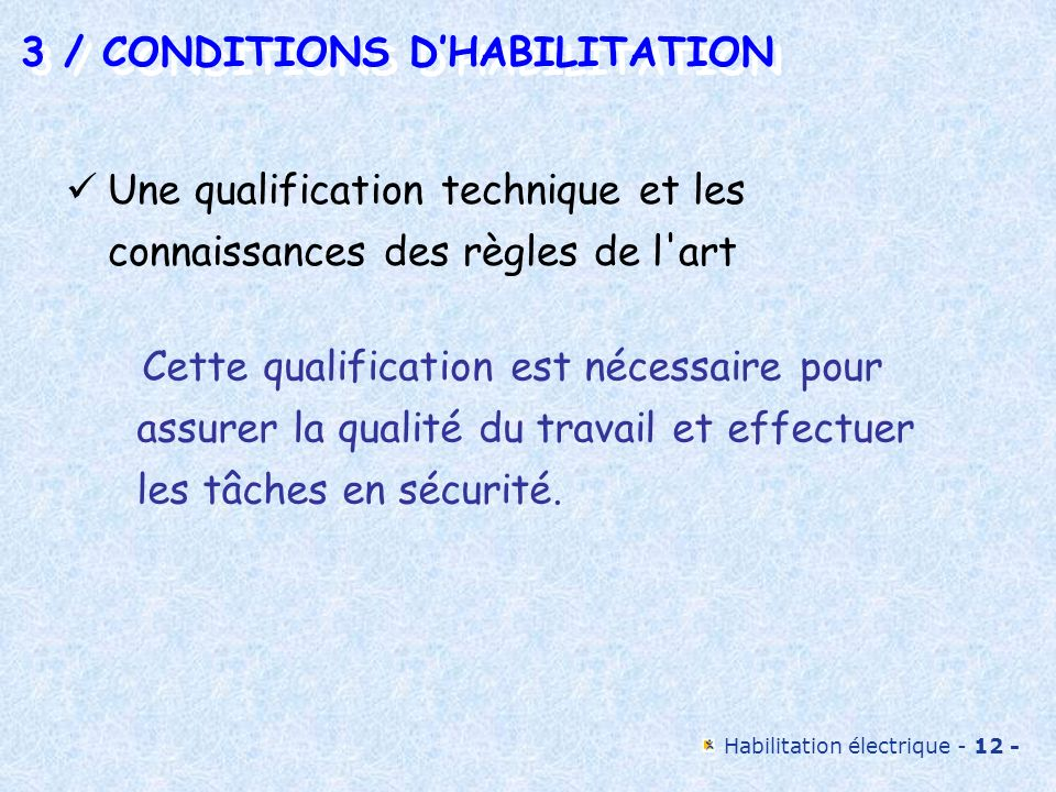 3 / CONDITIONS D'HABILITATION