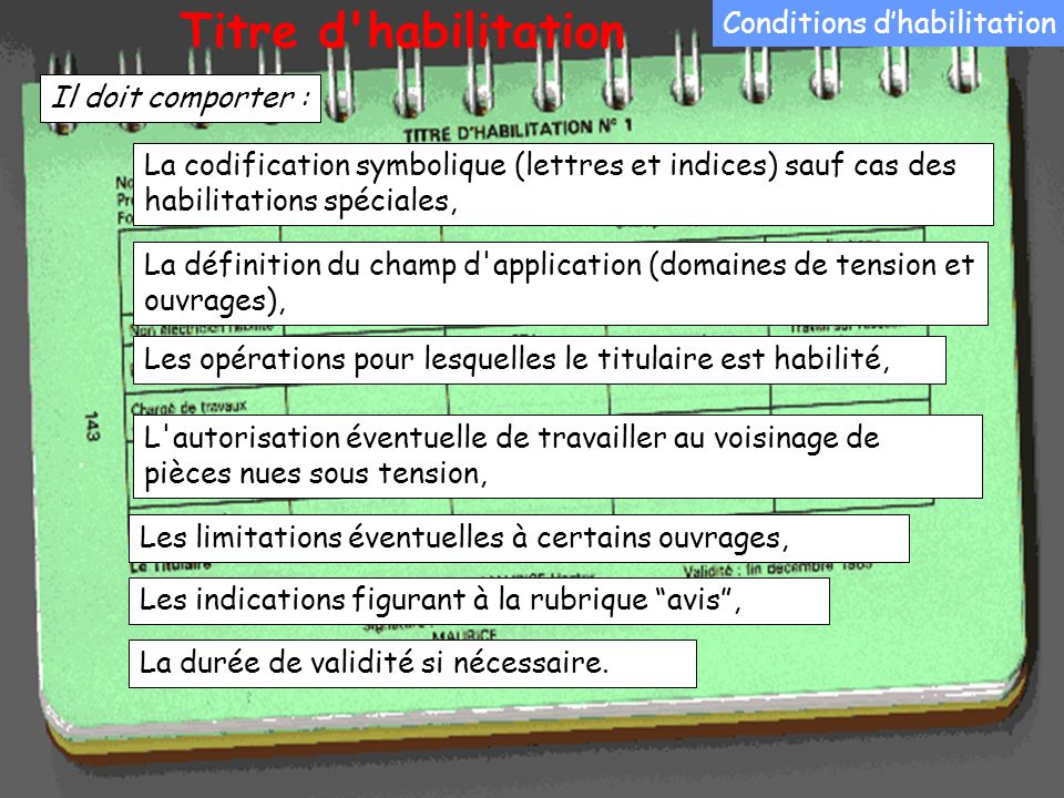 Titre d habilitation Conditions d'habilitation Il doit comporter :