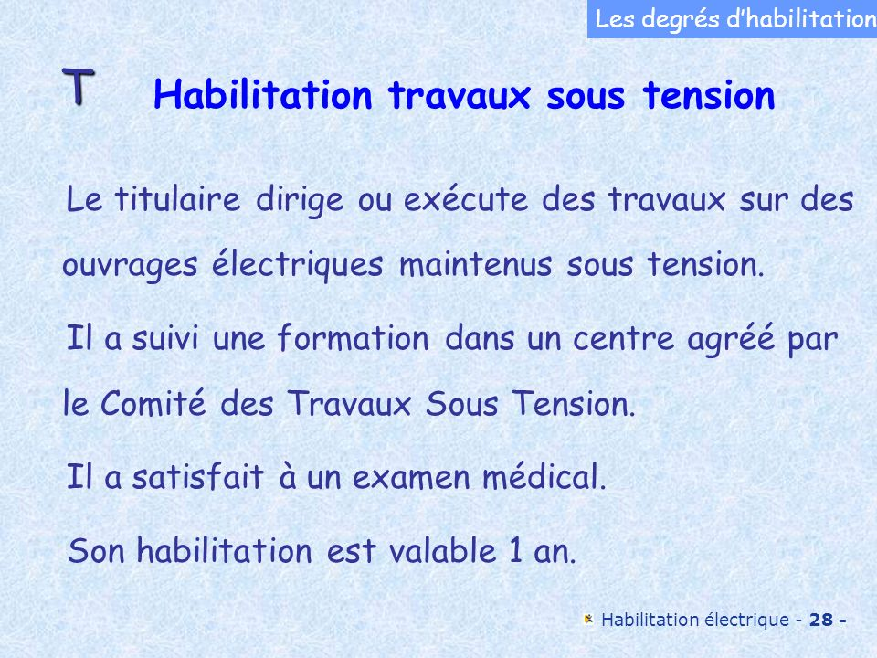 Habilitation travaux sous tension