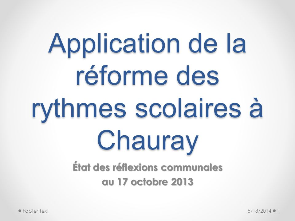 Application de la réforme des rythmes scolaires à Chauray