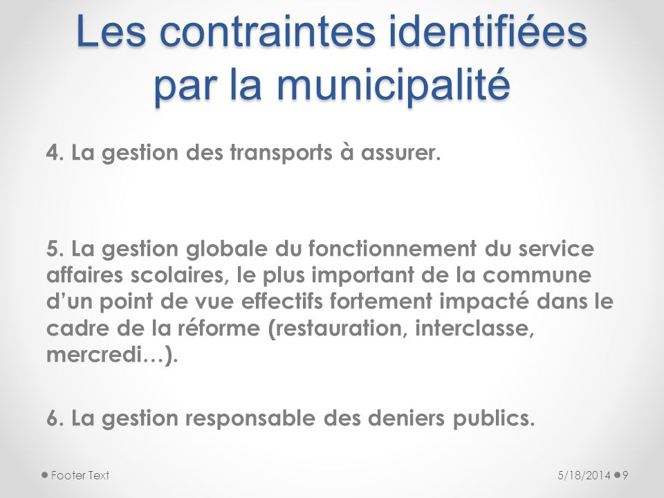 Les contraintes identifiées par la municipalité