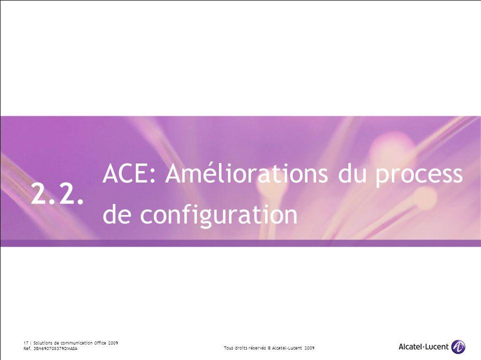 2.2. ACE: Améliorations du process de configuration