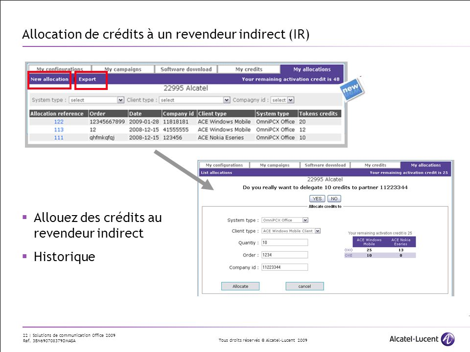 Allocation de crédits à un revendeur indirect (IR)