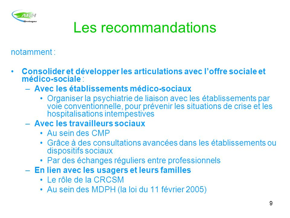 Les recommandations notamment :