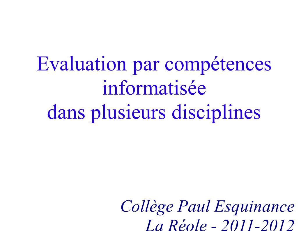 Evaluation par compétences informatisée dans plusieurs disciplines