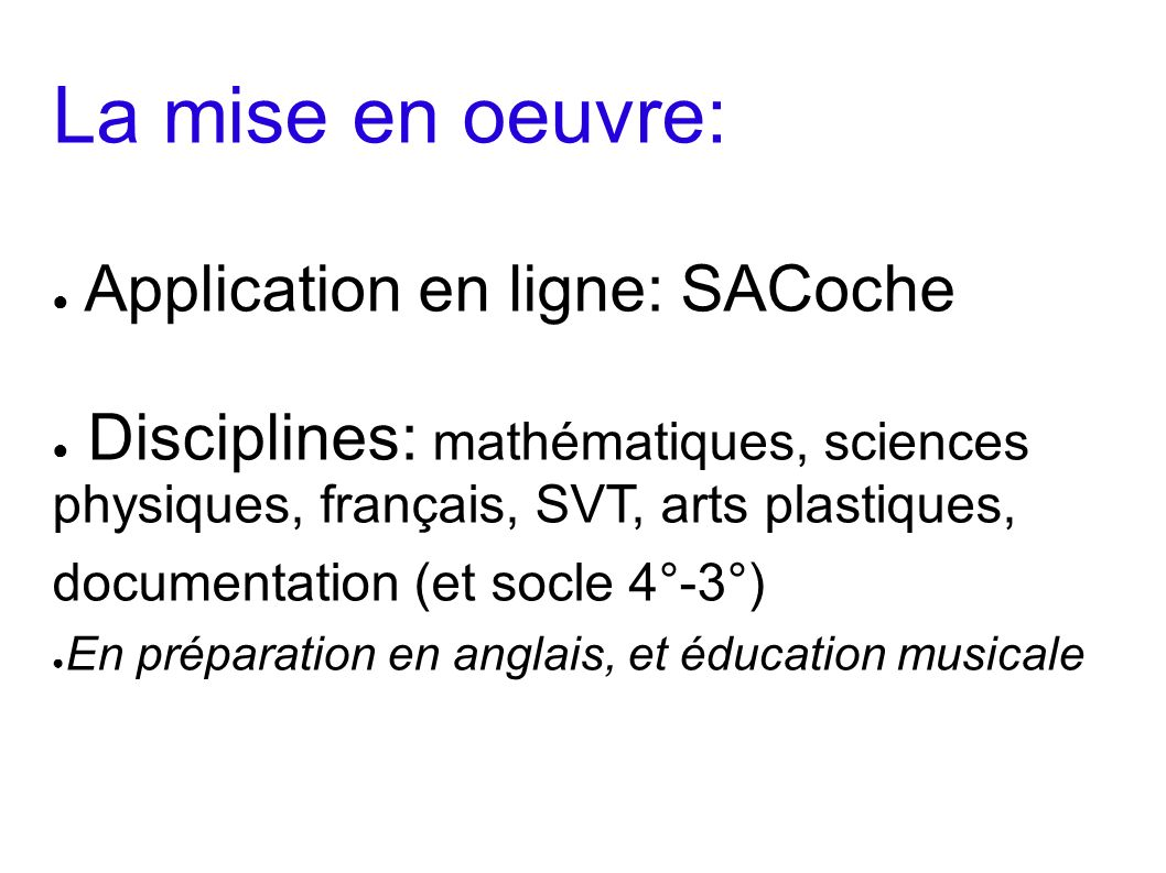 La mise en oeuvre: Application en ligne: SACoche