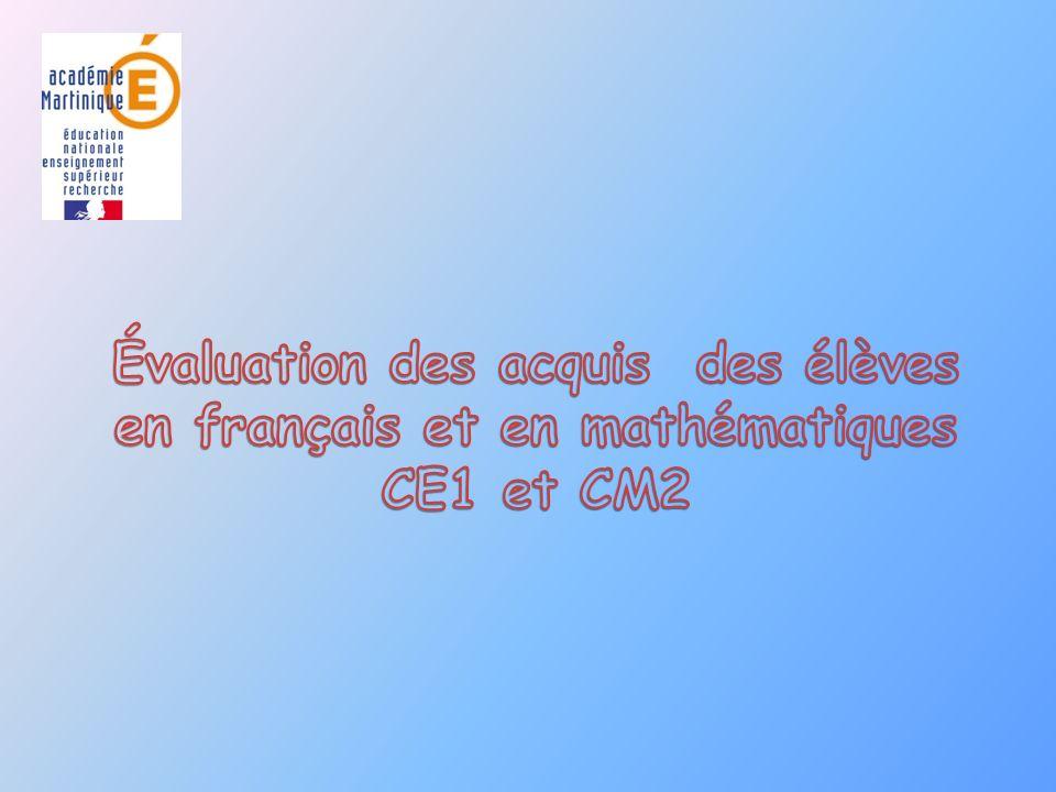 Évaluation des acquis des élèves en français et en mathématiques CE1 et CM2