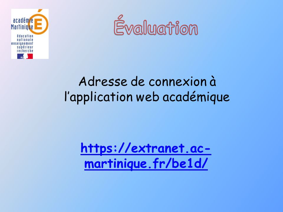 https://extranet.ac-martinique.fr/be1d/