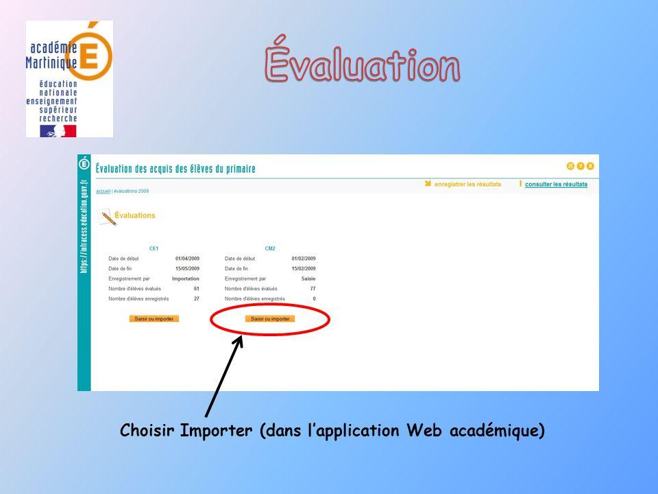Évaluation Choisir Importer (dans l'application Web académique)