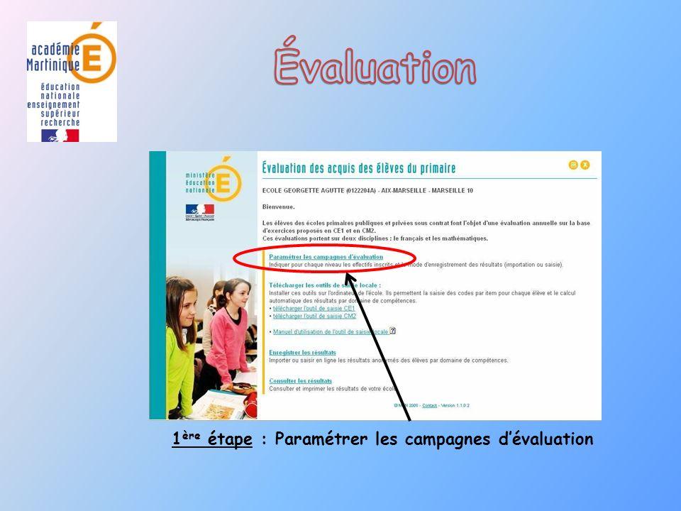 Évaluation 1ère étape : Paramétrer les campagnes d'évaluation