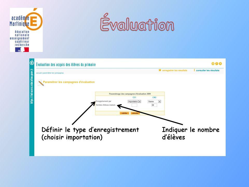 Évaluation Définir le type d'enregistrement (choisir importation)