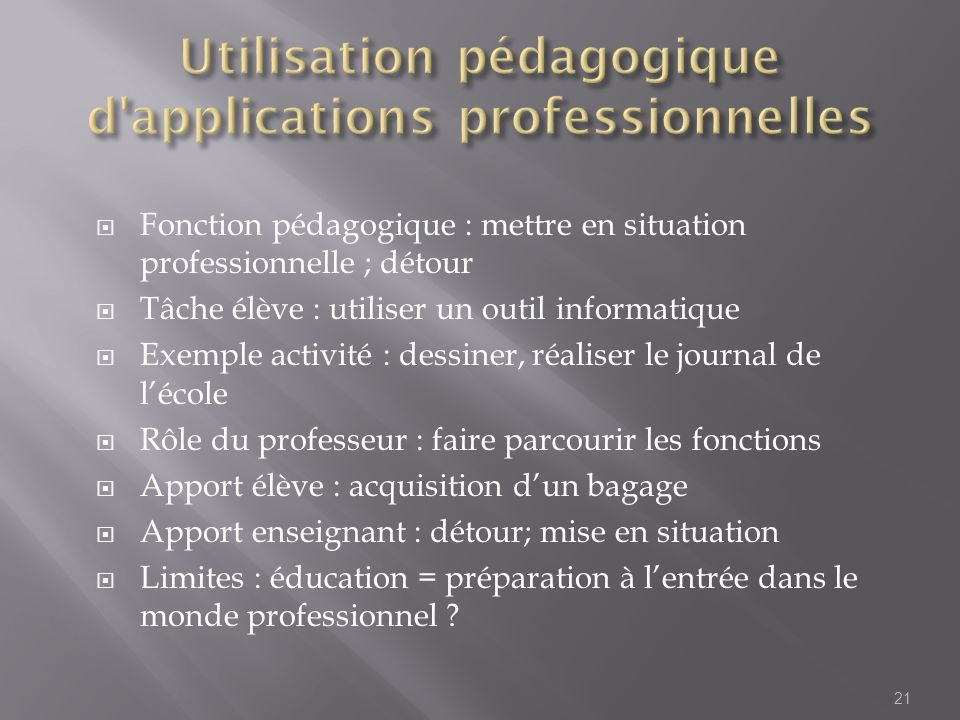 Utilisation pédagogique d applications professionnelles