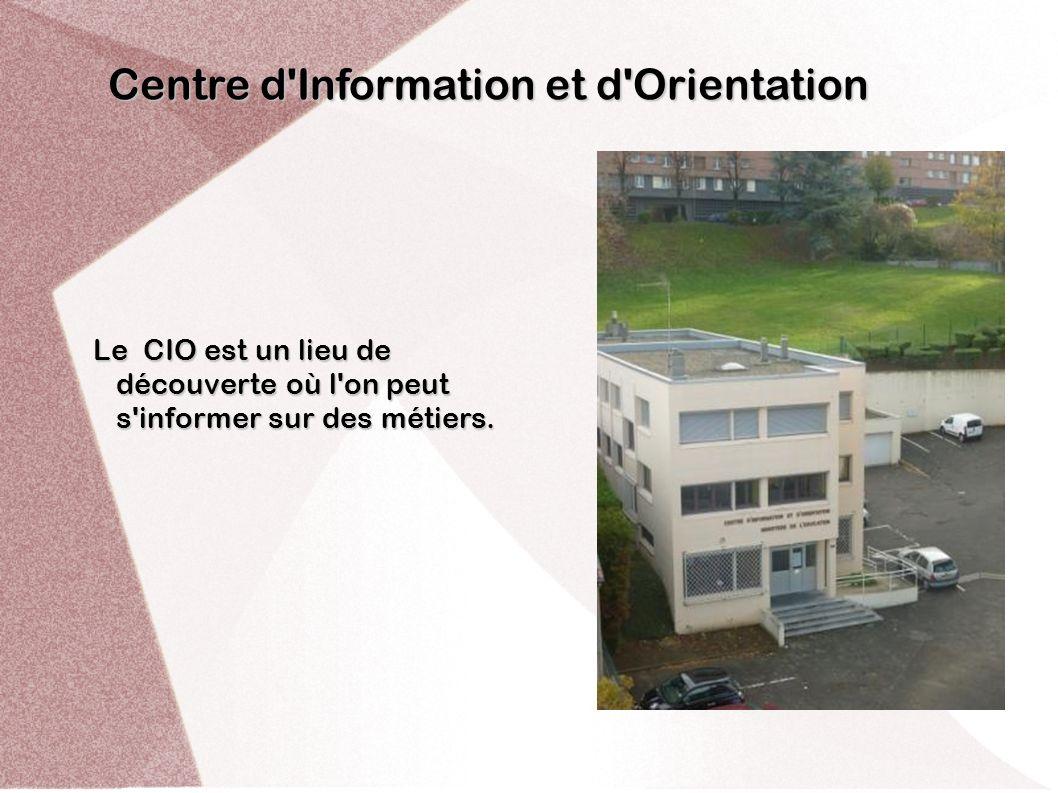 Centre d Information et d Orientation