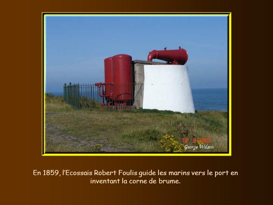 En 1859, l'Ecossais Robert Foulis guide les marins vers le port en inventant la corne de brume.