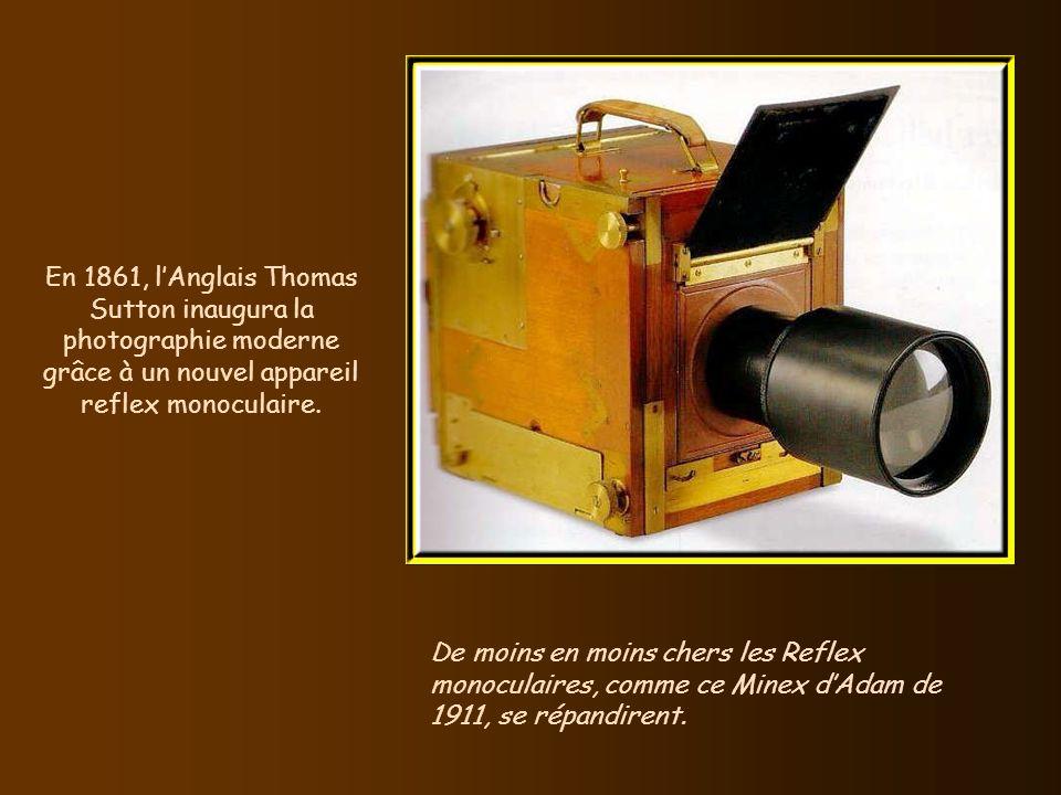 En 1861, l'Anglais Thomas Sutton inaugura la photographie moderne grâce à un nouvel appareil reflex monoculaire.