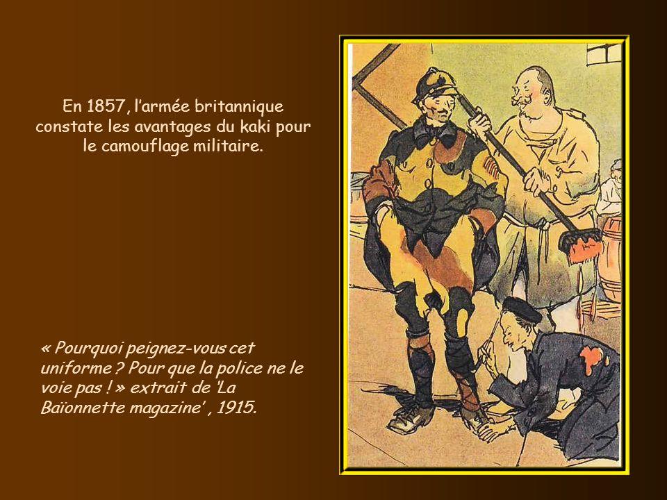 En 1857, l'armée britannique constate les avantages du kaki pour le camouflage militaire.
