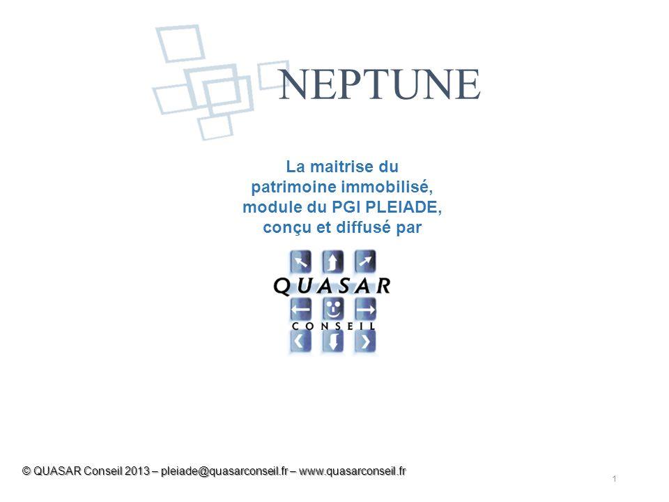 NEPTUNE La maitrise du patrimoine immobilisé, module du PGI PLEIADE, conçu et diffusé par.