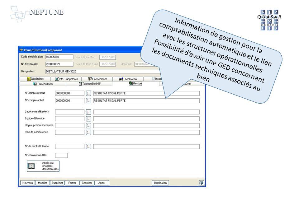 NEPTUNE Information de gestion pour la comptabilisation automatique et le lien avec les structures opérationnelles.