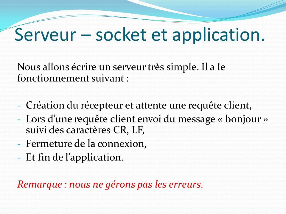 Serveur – socket et application.