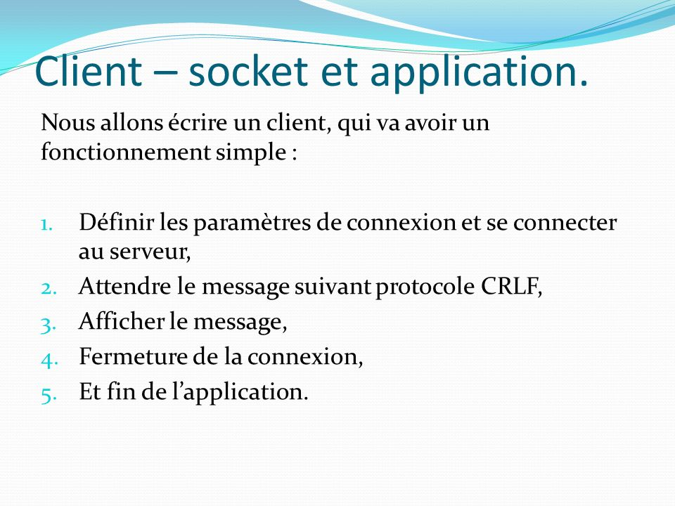 Client – socket et application.