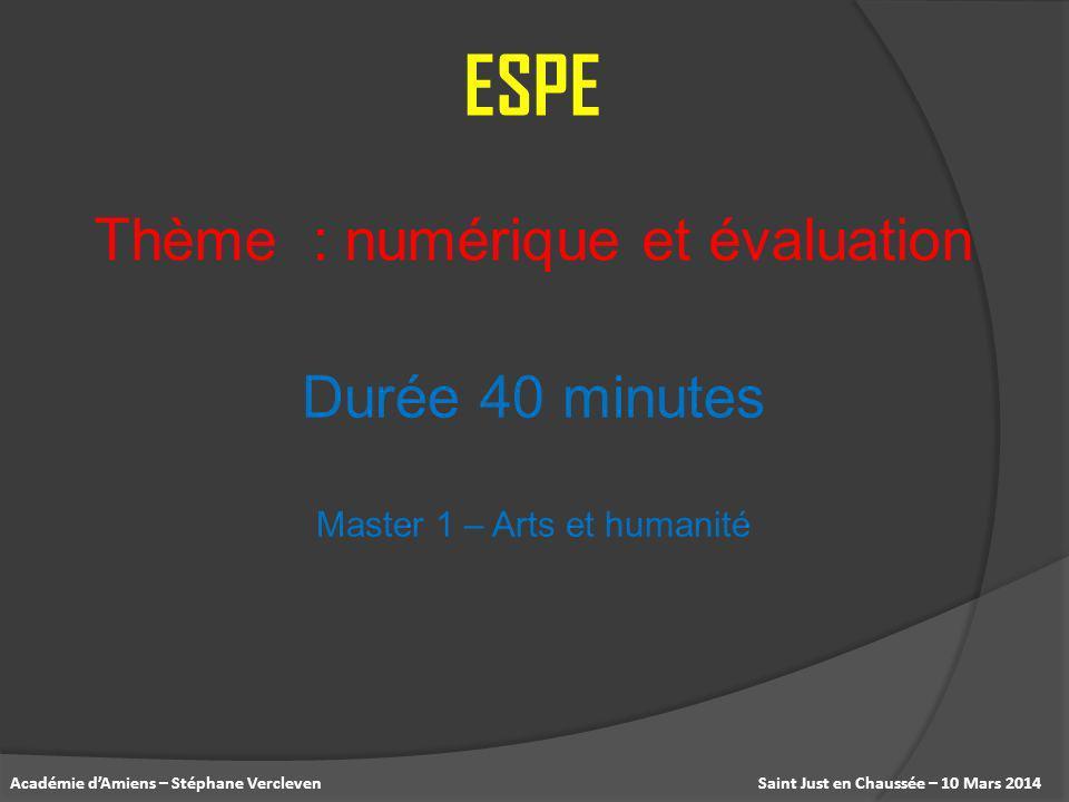 ESPE Thème : numérique et évaluation Durée 40 minutes