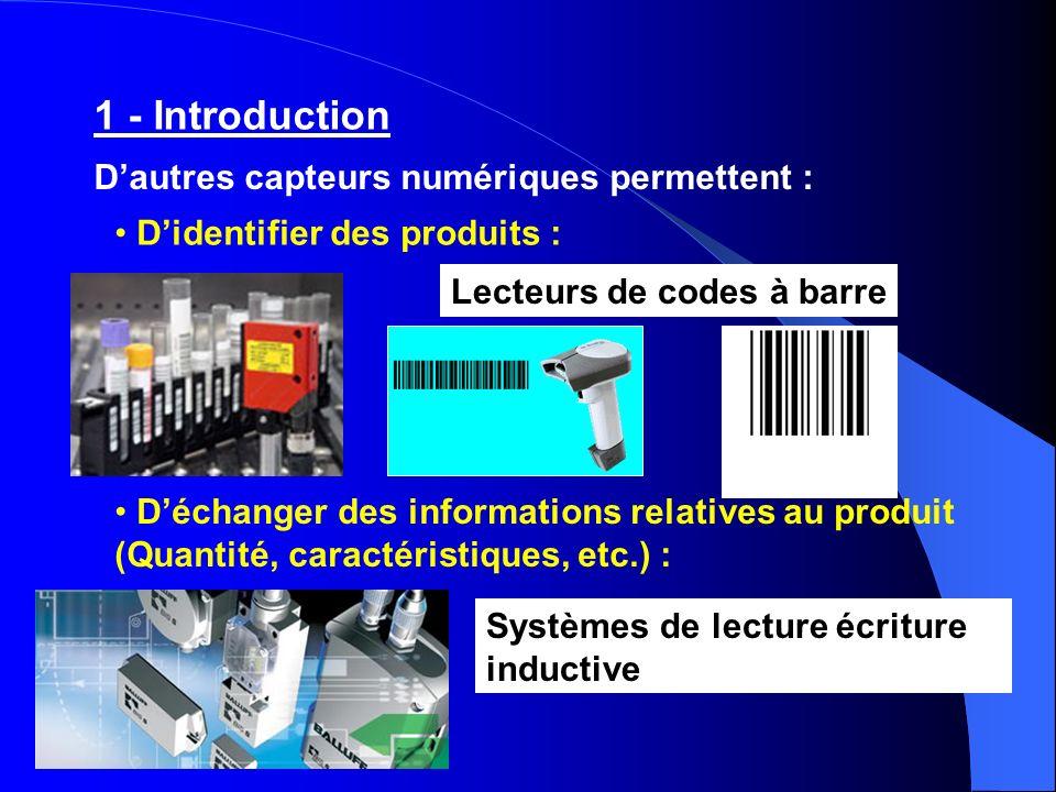1 - Introduction D'autres capteurs numériques permettent :